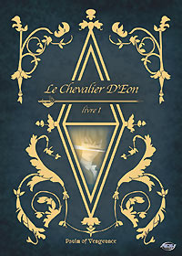 Le Chevalier D'Eon Vol. 1